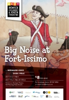 Big Noise at Fort-Issimo
